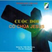 CD Cuộc Đời Có Chúa Jesus